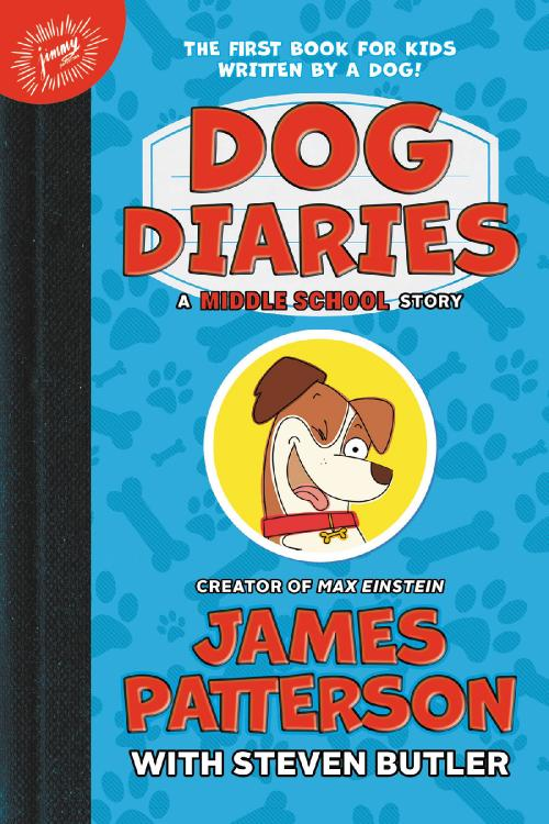 Dog Diaries by Steven Butler, James Patterson
