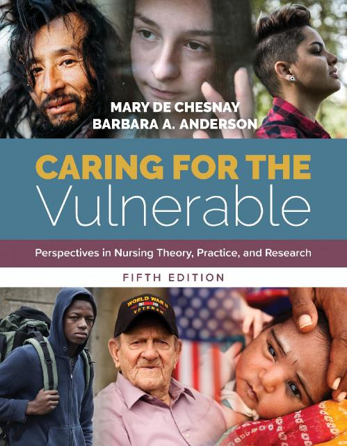 Caring for the Vulnerable Perspectives in Nursing Theory, Practice, and Research, ...
