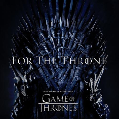 VA   For The Throne (Music Inspired by the HBO Series Game of Thrones) (2019)  Album