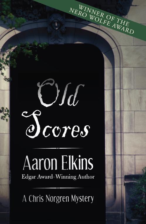 Old Scores (Chris Norgren, n  3) by Aaron Elkins