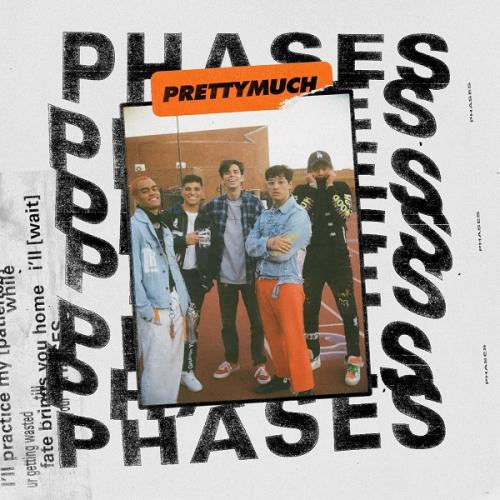 PRETTYMUCH   Phases Single (2019)