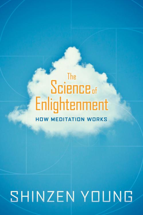 The Science of Enlightenment   How Meditation Works eBook