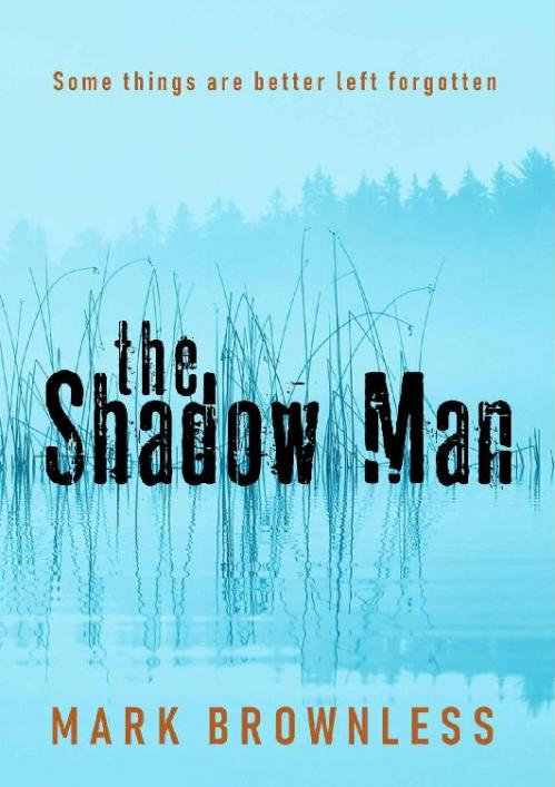 The Shadow Man - Mark Brownless