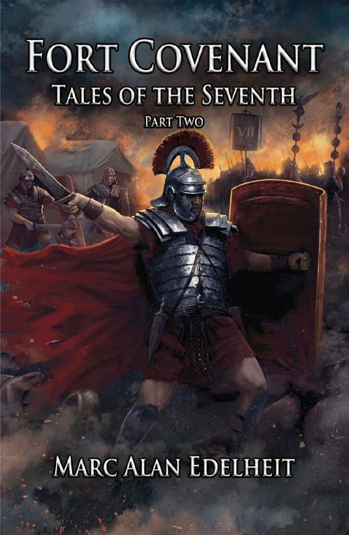 Fort Covenant (Tales of the Seventh, n  2) by Marc Alan Edelheit