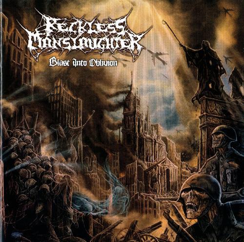 Reckless Manslaughter-2013-Blast Into Oblivion