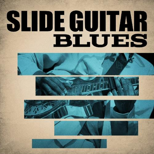 VA - Slide Guitar Blues (2018)