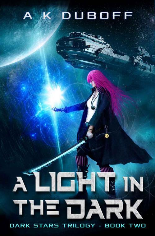 A Light in the Dark (Dark Stars, n  2) by A K DuBoff