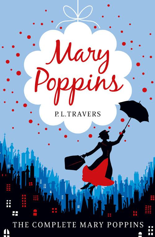 Mary Poppins-The Complete Collection - P  L  Travers