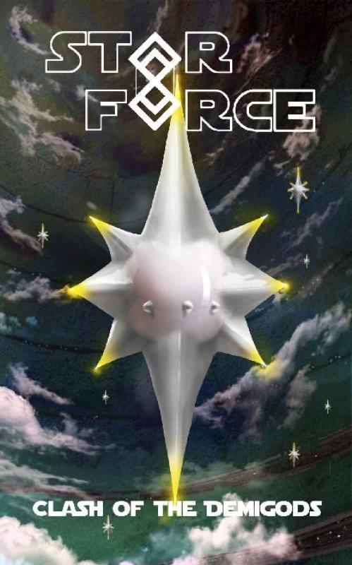 Star Force Clash of the Demigods by Aer-ki Jyr