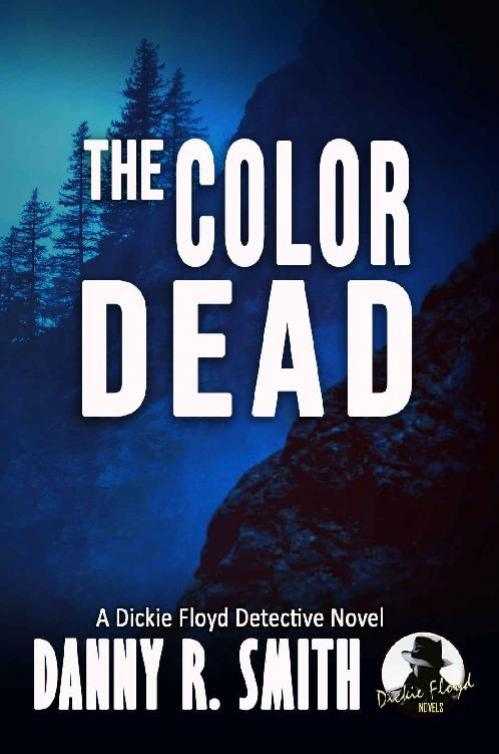 The Color Dead - Danny R  Smith