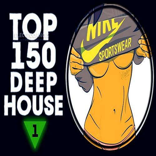 Top 150 Deep House Tracks Vol 1 (2019)