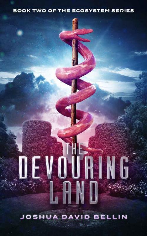 The Devouring Land - Joshua David Bellin
