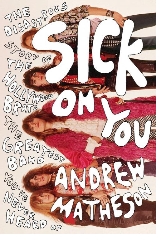 Sick on You by Andrew Matheson