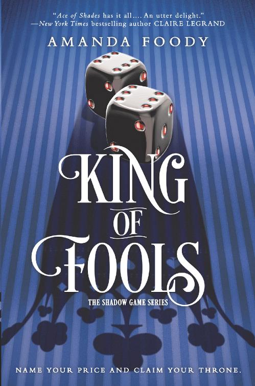 King of Fools (The Shadow Game, n  2) by Amanda Foody