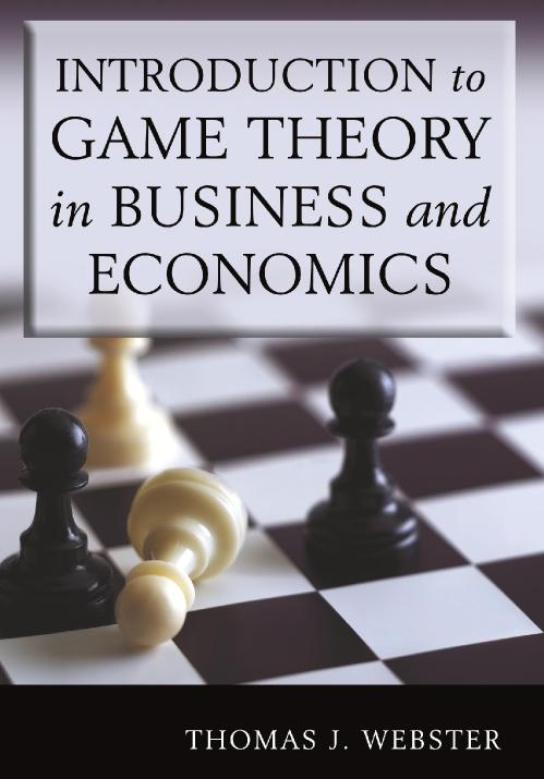 [Webster, Thomas J] Introduction To Game Theory In