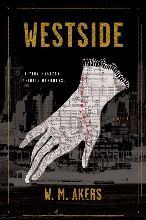 Westside by W M Akers