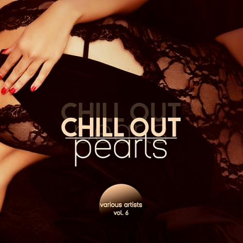 Chill Out Pearls Vol 6 (2019)