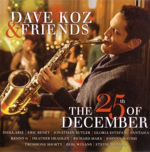 Dave Koz & Friends (2014)