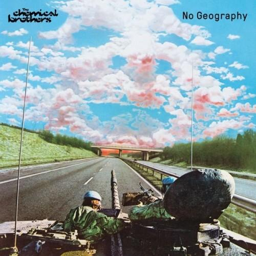 The Chemical Brothers - No Geography (Japan Edition) (2019)  Album