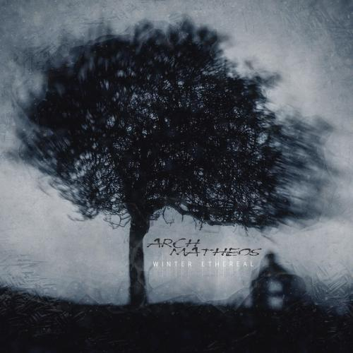 Arch-Matheos - Winter Ethereal  (2019)