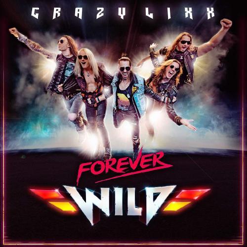 Crazy Lixx - Forever Wild (Japanese Edition) (2019)  Album