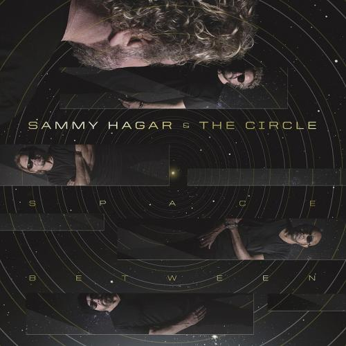 Sammy Hagar & The Circle - Space Between [] (2019)