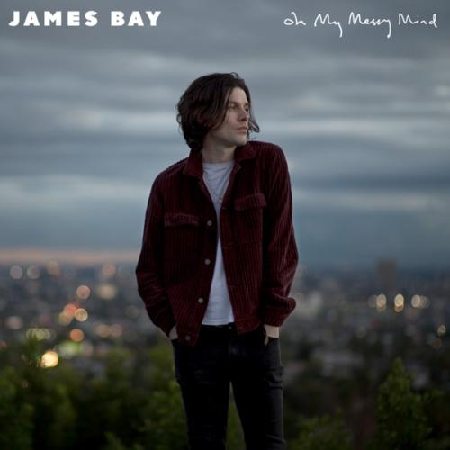James Bay - Oh My Messy Mind (EP) (2019)  Album
