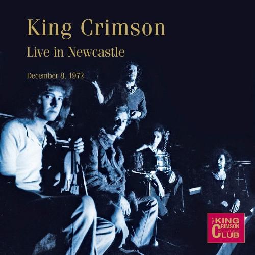 King Crimson - Live In Newcastle (2019)