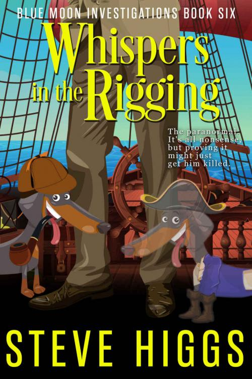 Whispers in the Rigging by Steve Higgs
