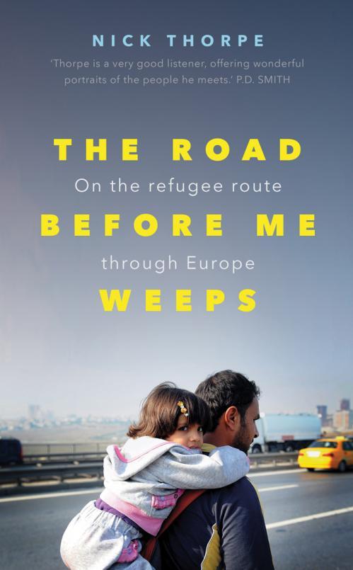 Nick Thorpe - The Road Before Me Weeps