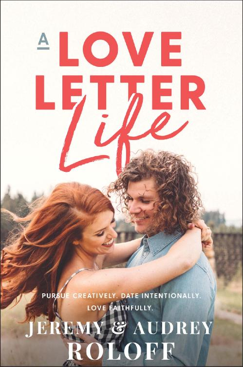 A Love Letter Life by Jeremy Roloff, Audrey Roloff