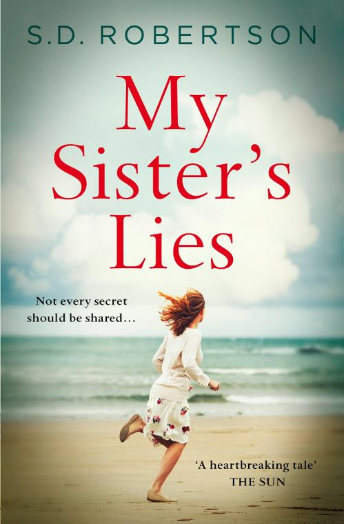 My Sister's Lies by S D  Robertson