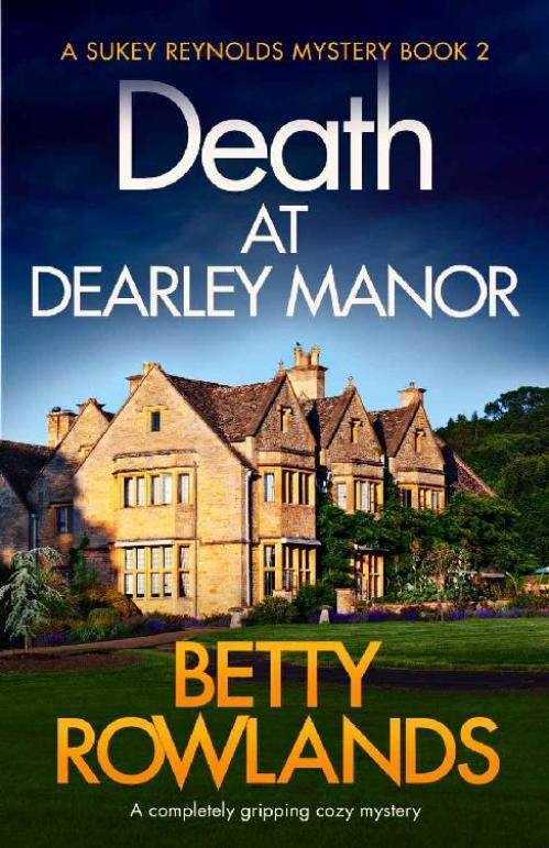 Death at Dearley Manor by Betty Rowlands