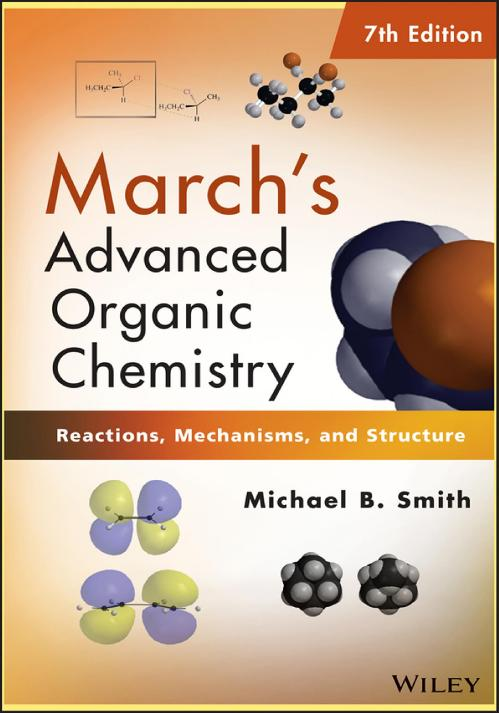 March-'s Advanced Organic Chemis [Michael B Smith]