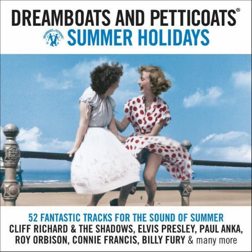 Dreamboats and Petticoats 1 - Summer Holidays (2010)