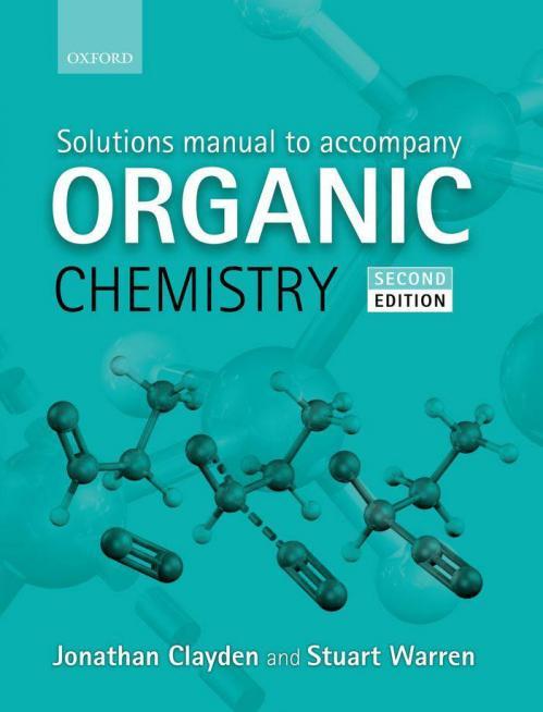 Solutions Manual [Jonathan Clayden, Stuart Warren]