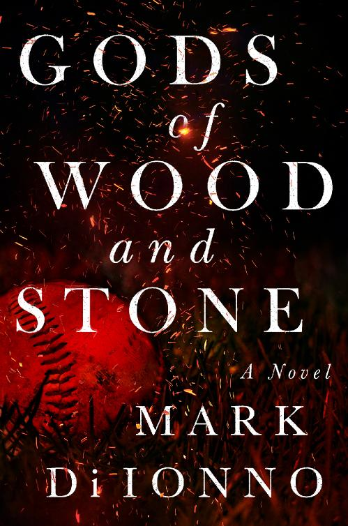 Gods of Wood and Stone by Mark Di Ionno