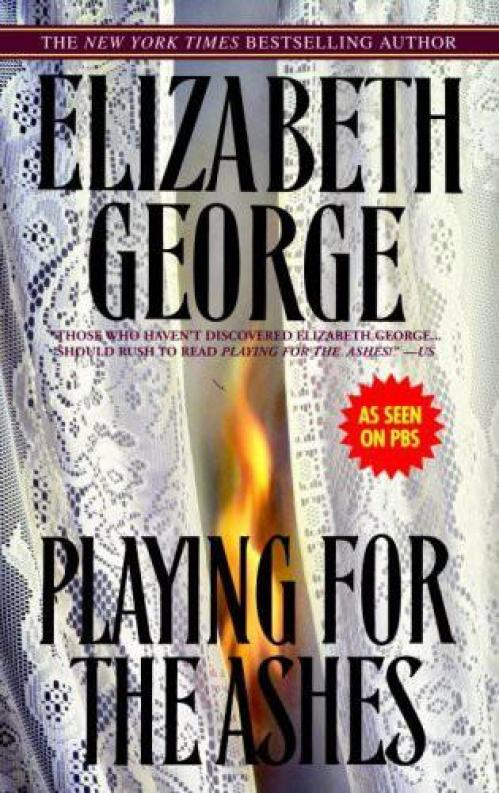 Playing for the Ashes (Inspector Lynley, n  7) by Elizabeth George