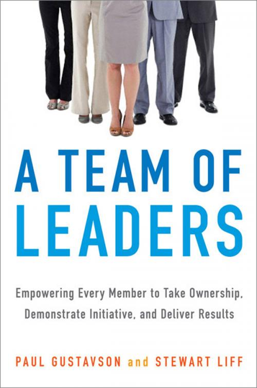 A Team of Leaders by Paul Gustavson, Stewart Liff