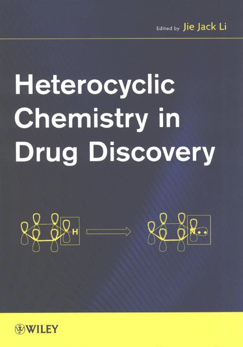 Heterocyclic chemistry in drug disc Li, Jie Jack