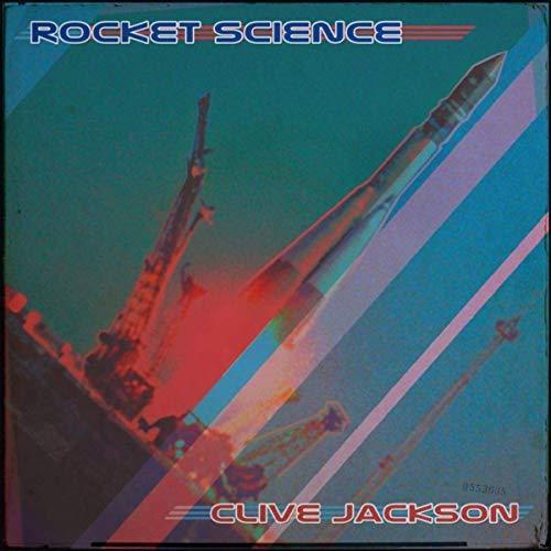 Clive Jackson -Rocket Science (2019)