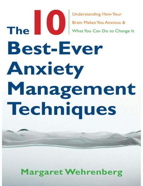 The 10 Best-Ever Anxiety Man Margaret Wehrenberg