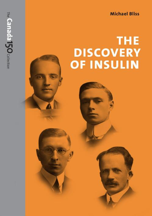 The Discovery of Insulin Michael Bliss