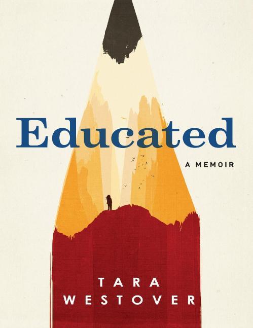 Educated - A memoir Tara Westover