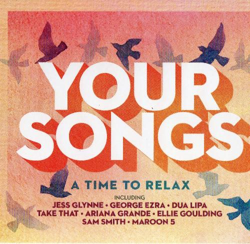 VA - Your Songs A Time to Relax (2019) Mp3