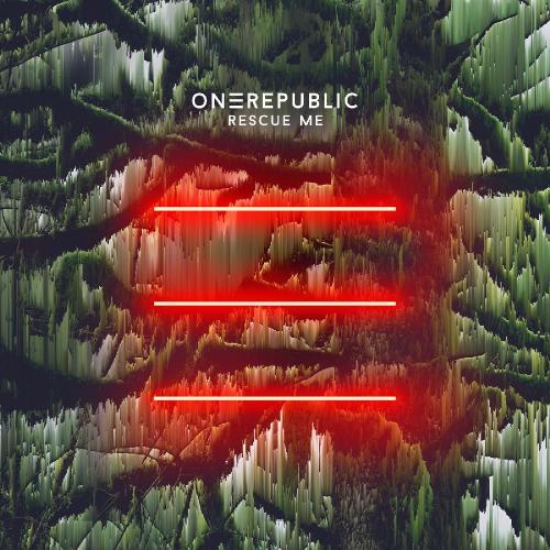 OneRepublic - Rescue Me (2019)