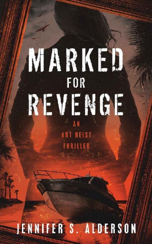 Marked for Revenge - Jennifer S  Alderson
