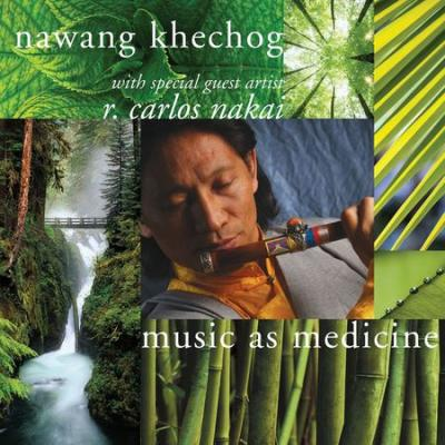 Nawang Khechog - Music As Medicine (2004) [FLAC]