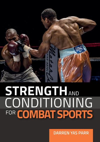 Strength and Conditioning for Combat Sports