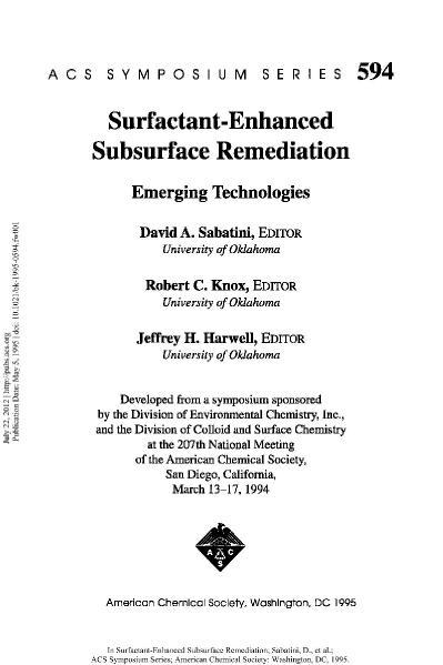 Surfactant-Enhanced Subsurface Remediation  Emerging Technologies